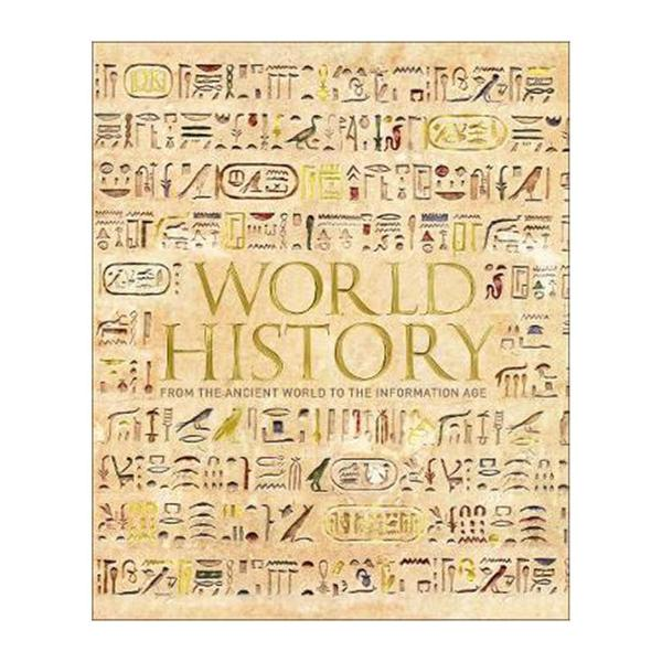 World History: From The Ancient World To The Information Age (Hardback)
