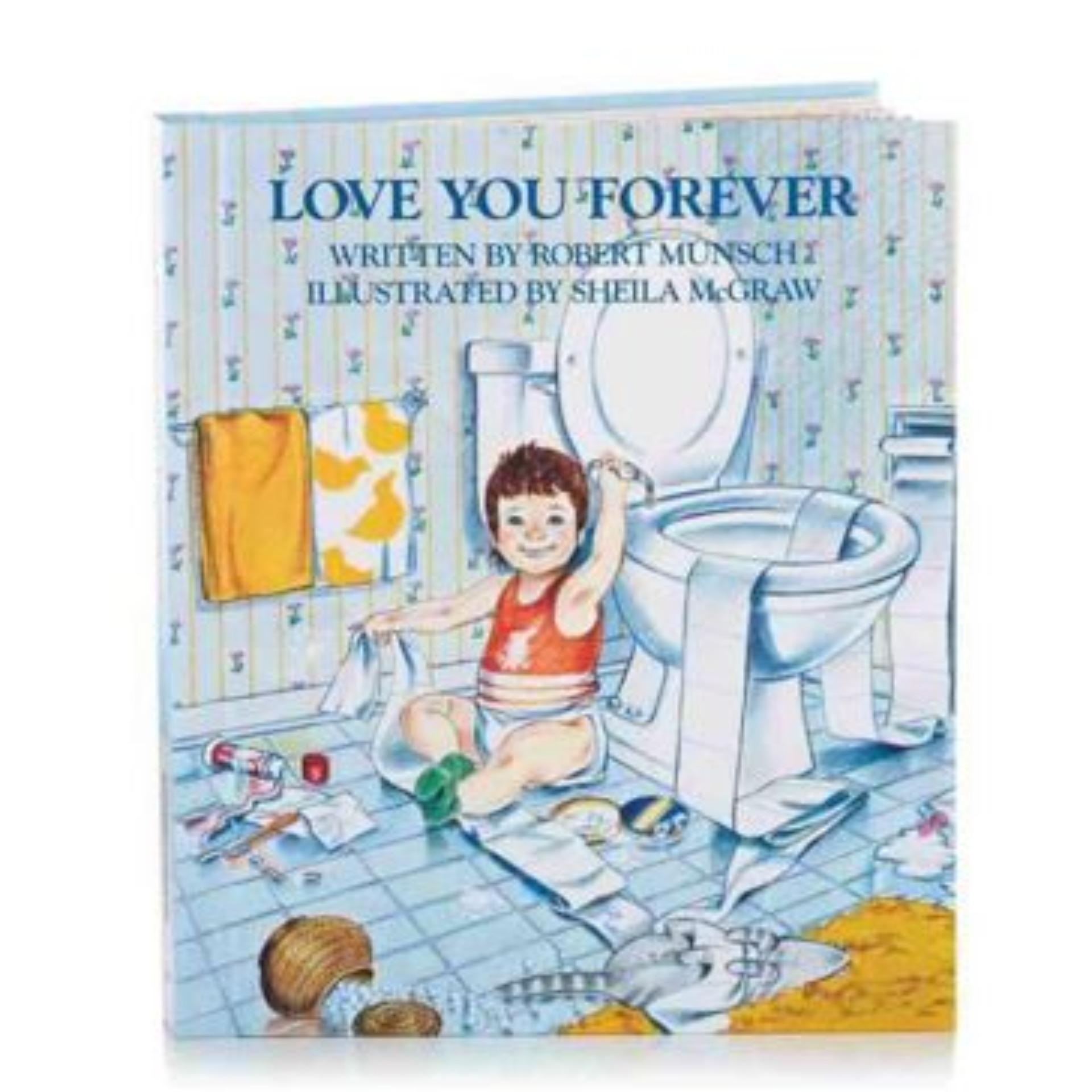 Love you forever Robert Munsch ebook
