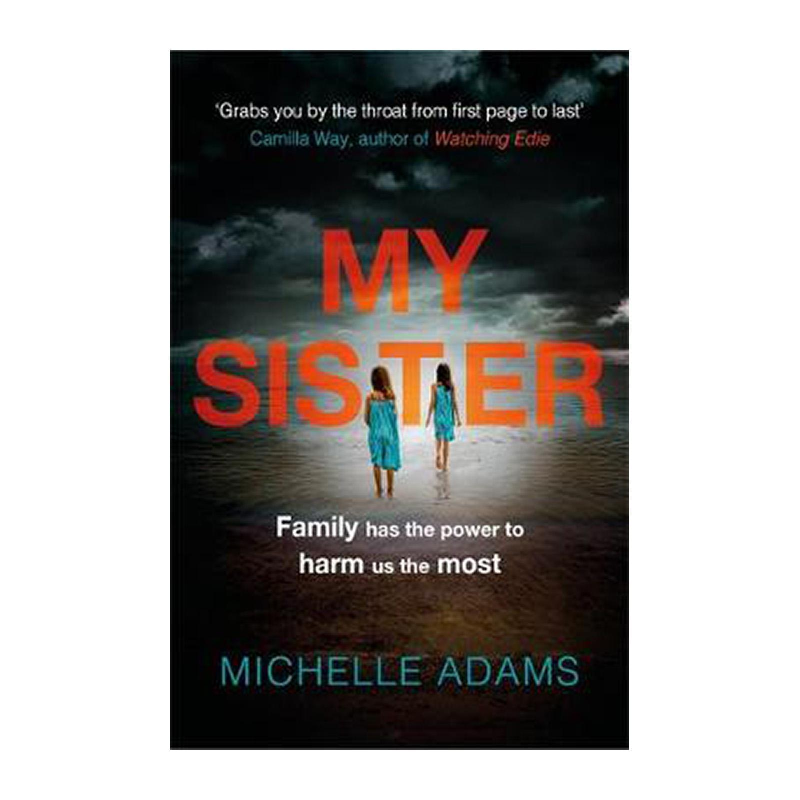 My Sister: A Gripping Psychological Thriller (Paperback)
