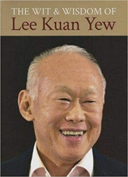 Wit and Wisdom of Lee Kuan Yew (Hardcover )