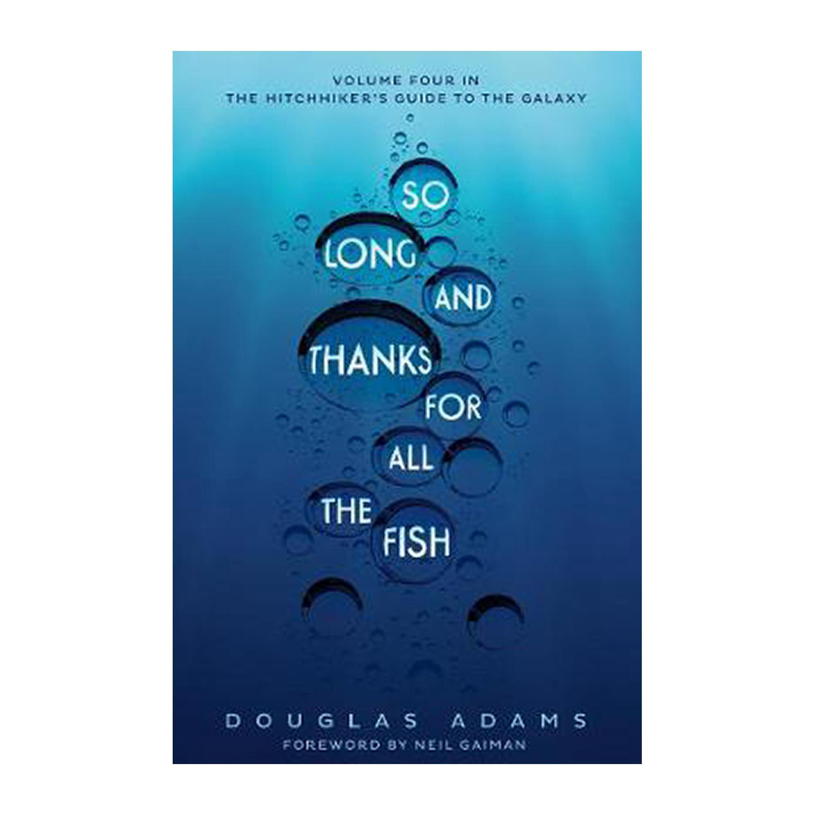 So Long And Thanks For All The Fish (Paperback)
