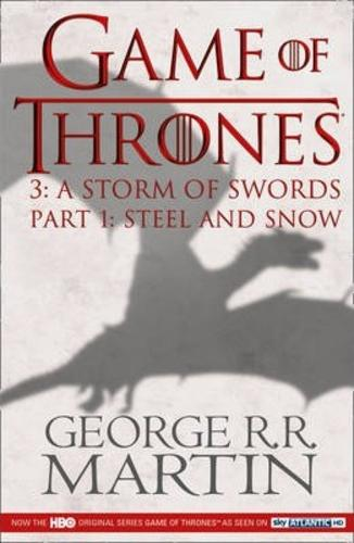 Steel and Snow: Book 3 Part 1 of a Song of Ice and Fire