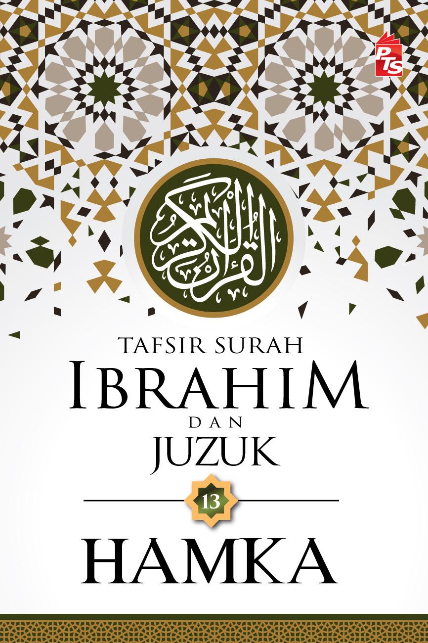 Tafsir Surah Ibrahim & Juzuk 13 HAMKA