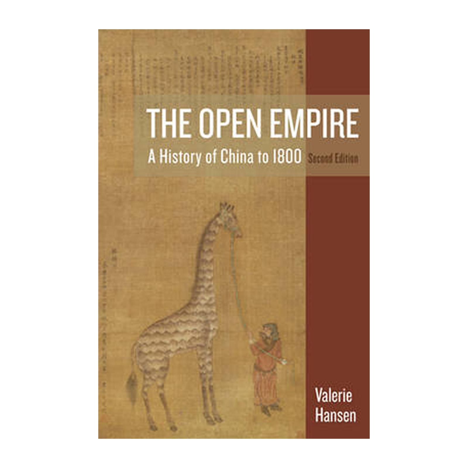 The Open Empire: A History Of China To 1800 (Paperback)