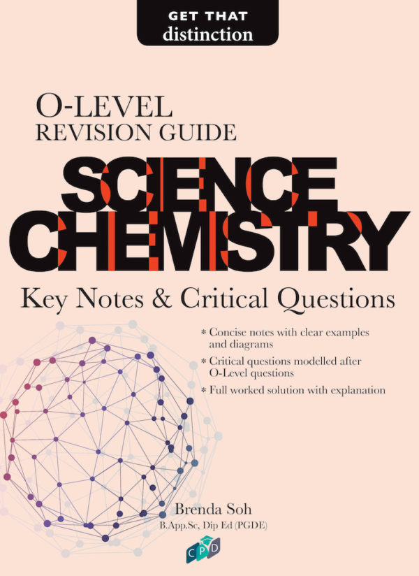 O-Level Revision Guide Science Chemistry: Key Notes & Critical Questions/Secondary Assessment Books