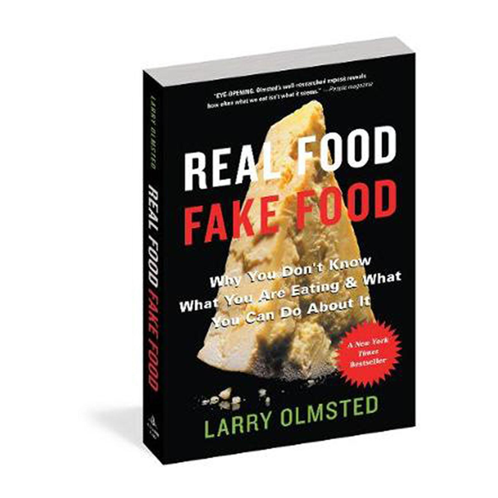 Real Food/Fake Food: Why You Dont Know What Youre Eating And What You Can Do About It (Paperback)
