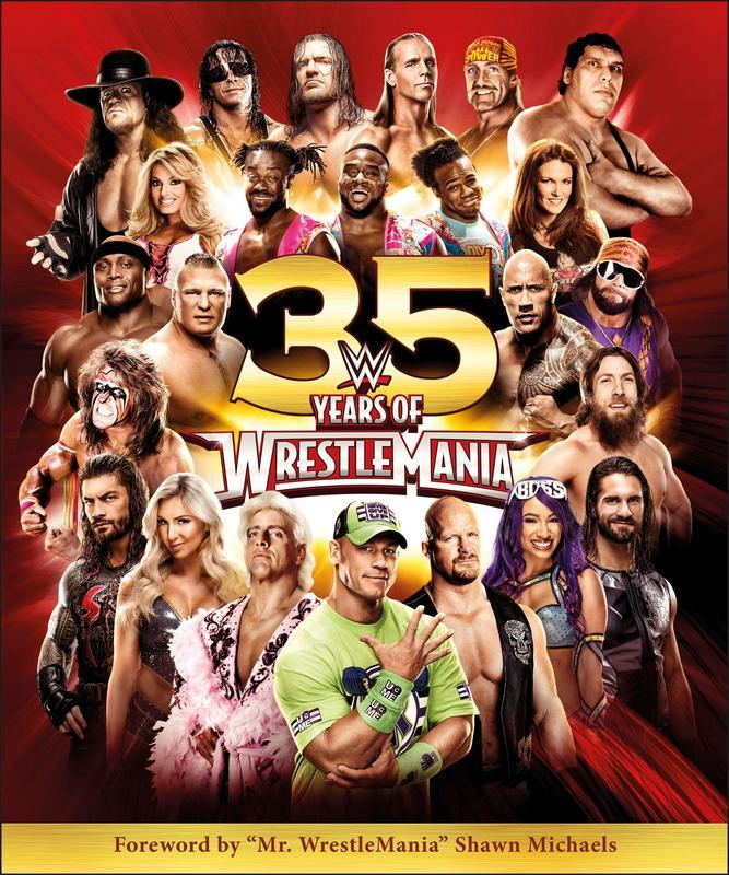 WWE 35 Years of Wrestlemania by DK