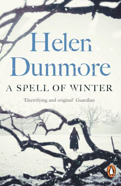 A Spell of Winter (PENGUIN ESSENTIALS) by Helen Dunmore