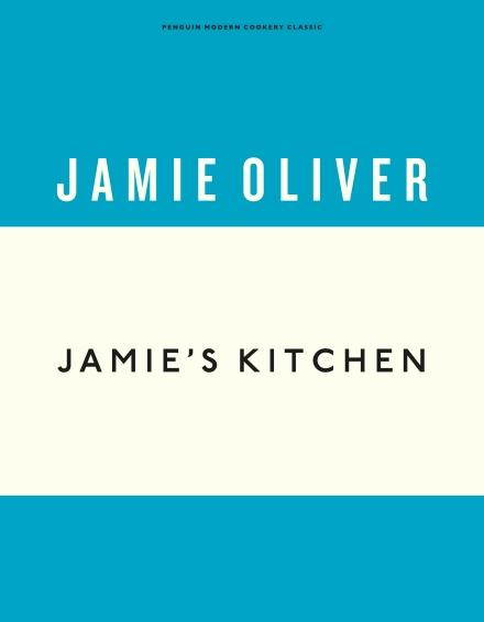 Jamies Kitchen (Anniversary Editions) by Jamie Oliver