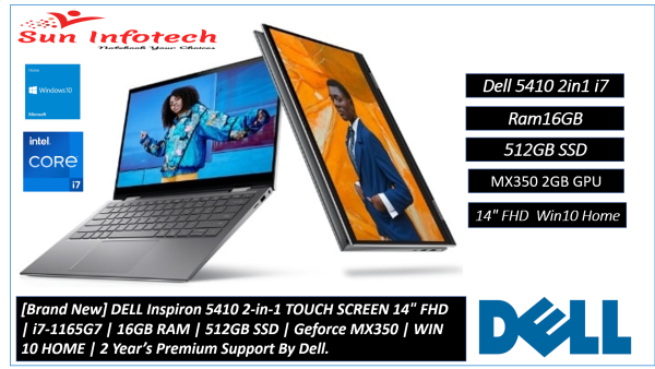 [New Arrival] [Brand New] DELL Inspiron 5410 2-in-1 TOUCH SCREEN 14 FHD   i7-1165G7   16GB RAM   512GB SSD   Geforce MX350   WIN 10 HOME   2 Year's Premium Support By Dell.