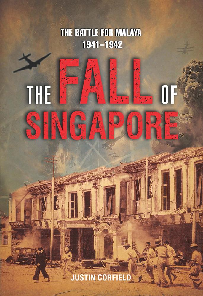 The Fall of Singapore: The Battle for Malaya 1841–1842