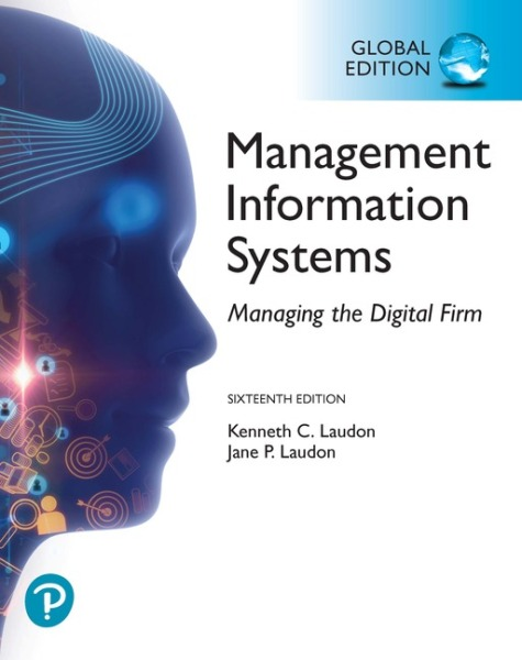 Management Information Systems: Managing the Digital Firm, Global Edition   Edition 16   9781292296623   eBook of 9781292296562   Access code