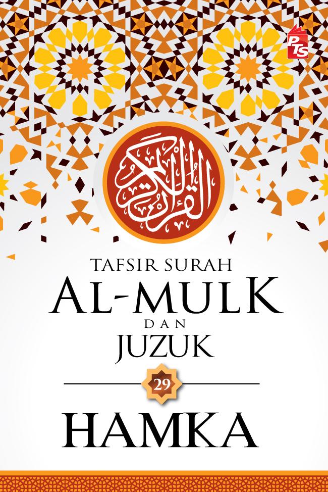 Tafsir Al-Mulk Dan Juzuk 29 - Hamka