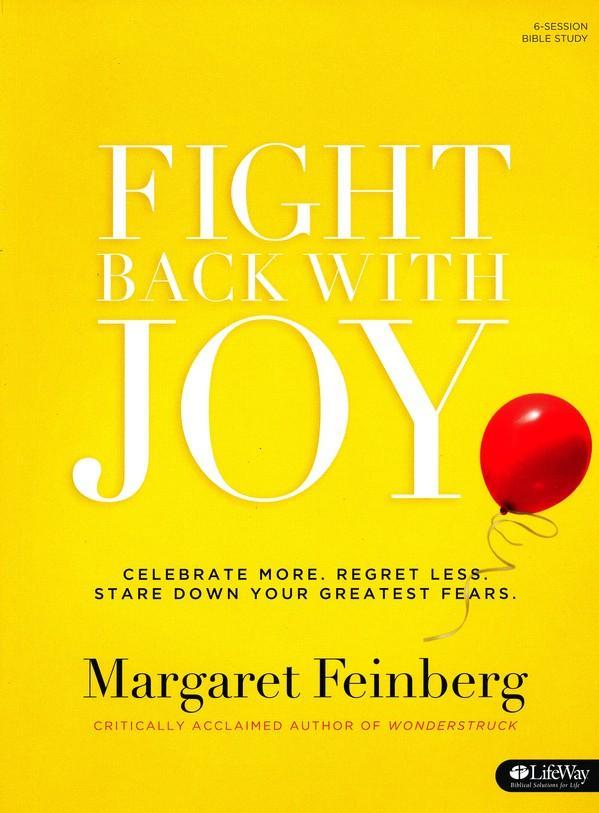 FIGHT BACK WITH JOY BIBLE STUDY WORKBOOK