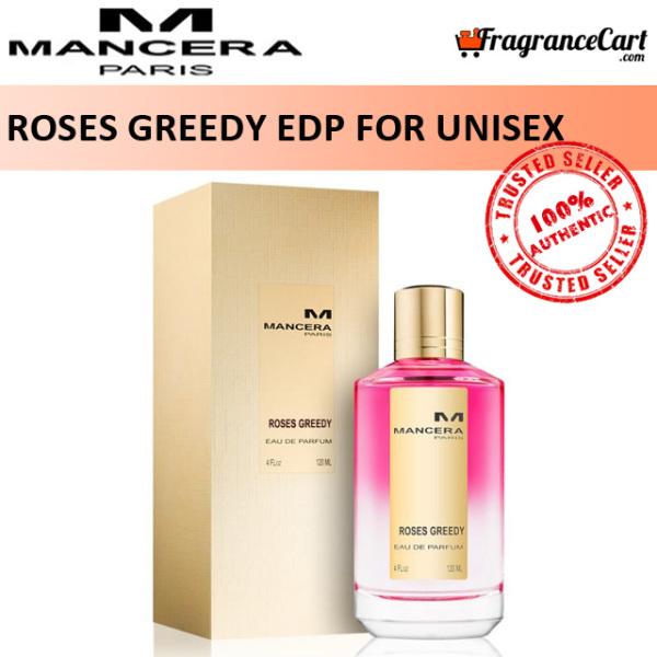 Buy Mancera Roses Greedy EDP for Unisex Men Women (120ml) Eau de Parfum Paris Gold [Brand New 100% Authentic Perfume/Fragrance] Singapore