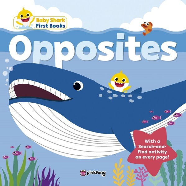 Baby Shark My First Book Of Opposites / English Toddler Books / (9789814868198)