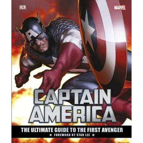 Captain America The Ultimate Guide to the First Avenger