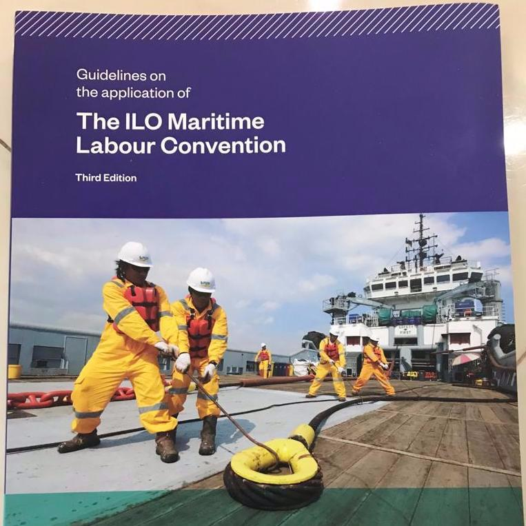 Guidelines on the application of The ILO Maritime Labour Convention Third Edition