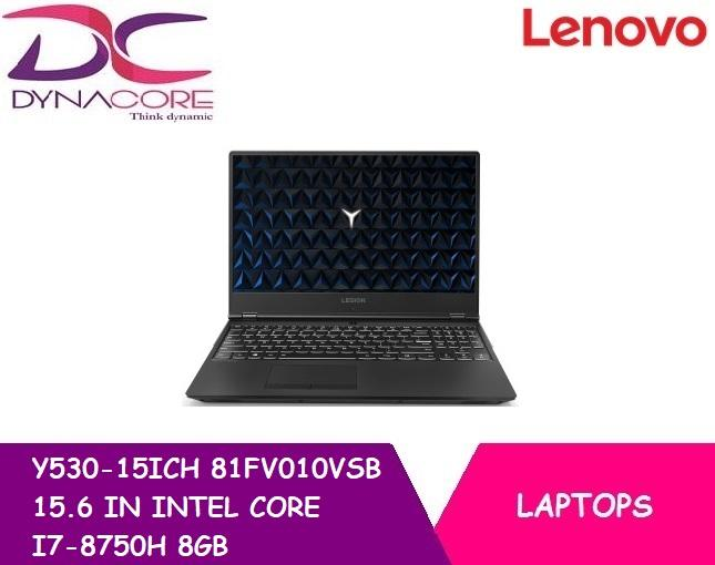 LENOVO Y530-15ICH 81FV010VSB 15.6 IN INTEL I7-8750H 8GB 512GB PCIE SSD WIN 10