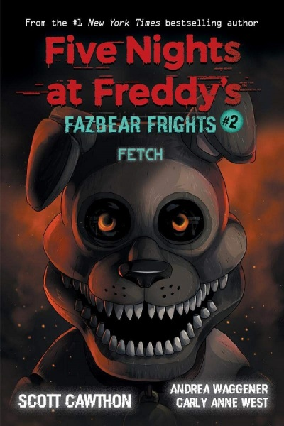 Five Nights at Freddys: Fazbear Frights #02 Fetch / English Young Adult Books / (9781338576023)