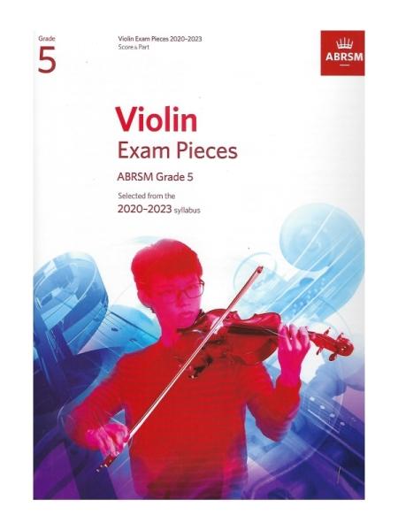 ABRSM Grade 5 Violin Exam Pieces 2020 - 2023 (Score and Part)