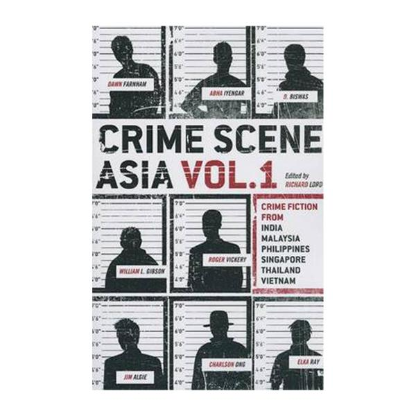 Crime Scene Asia: Vol. 1 (Paperback)