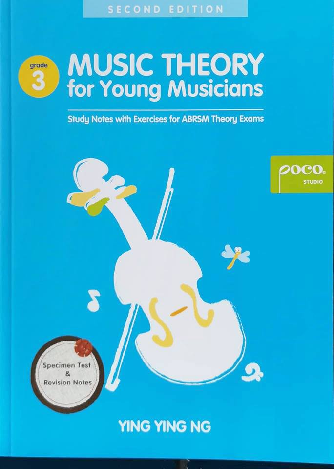 Ying Ying Ng Music Theory for Young Musicians Grade 3