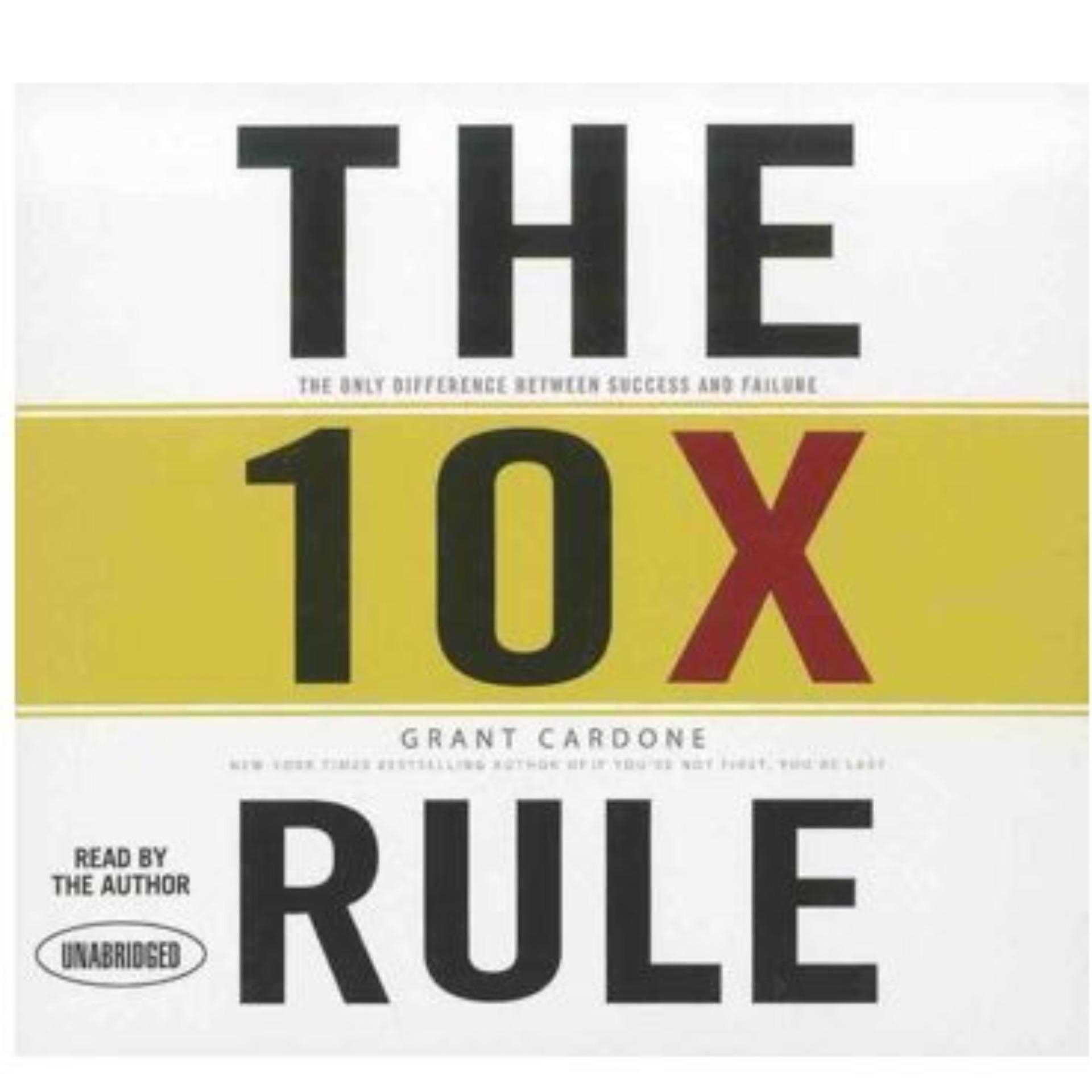 The 10X Rule: The Only Difference Between Success and Failure ebook
