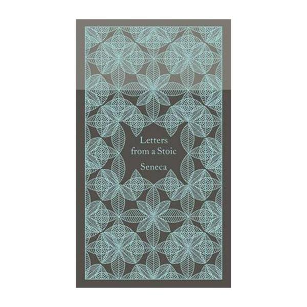 Letters From A Stoic: Epistulae Morales Ad Lucilium (Hardback)