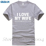 Sale New Cotton Short Sleeve T Shirt I Love My Wife Funny Printed Mens T Shirts Grey Intl Custom T Shirt On China