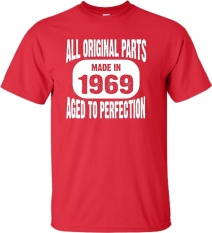 Cheaper New Fashion Mens T Shirt Made In 1969 All Original Parts Aged To Perfection Diy Short Sleeve Tee Red Intl