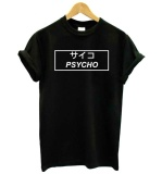 Thwl Psycho Japanese Print Women Tshirt Cotton Casual Funny T Shirt For Lady G*rl Top Tee Hipster Tumblr Drop Ship Z 1128 Intl Oem Discount
