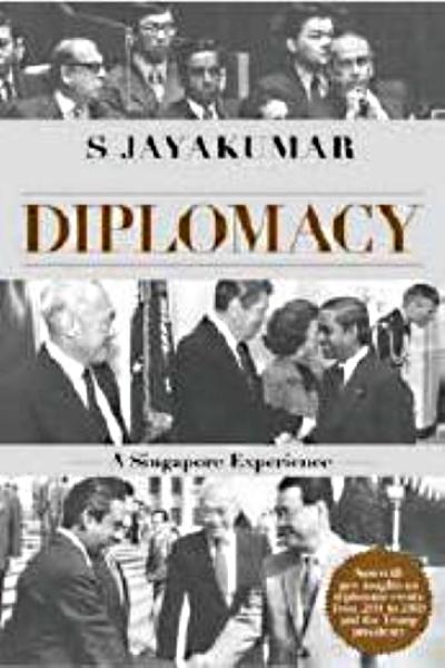 Diplomacy: The Singapore Experience (2nd Editon)