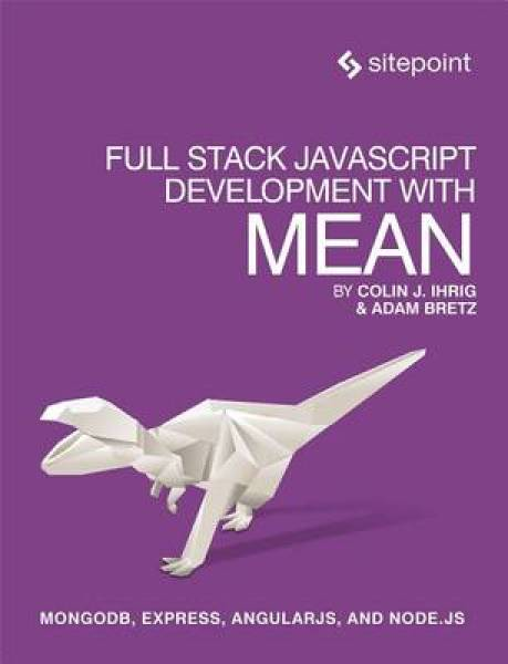 Full Stack JavaScript Development with MEAN PB (9780992461256)