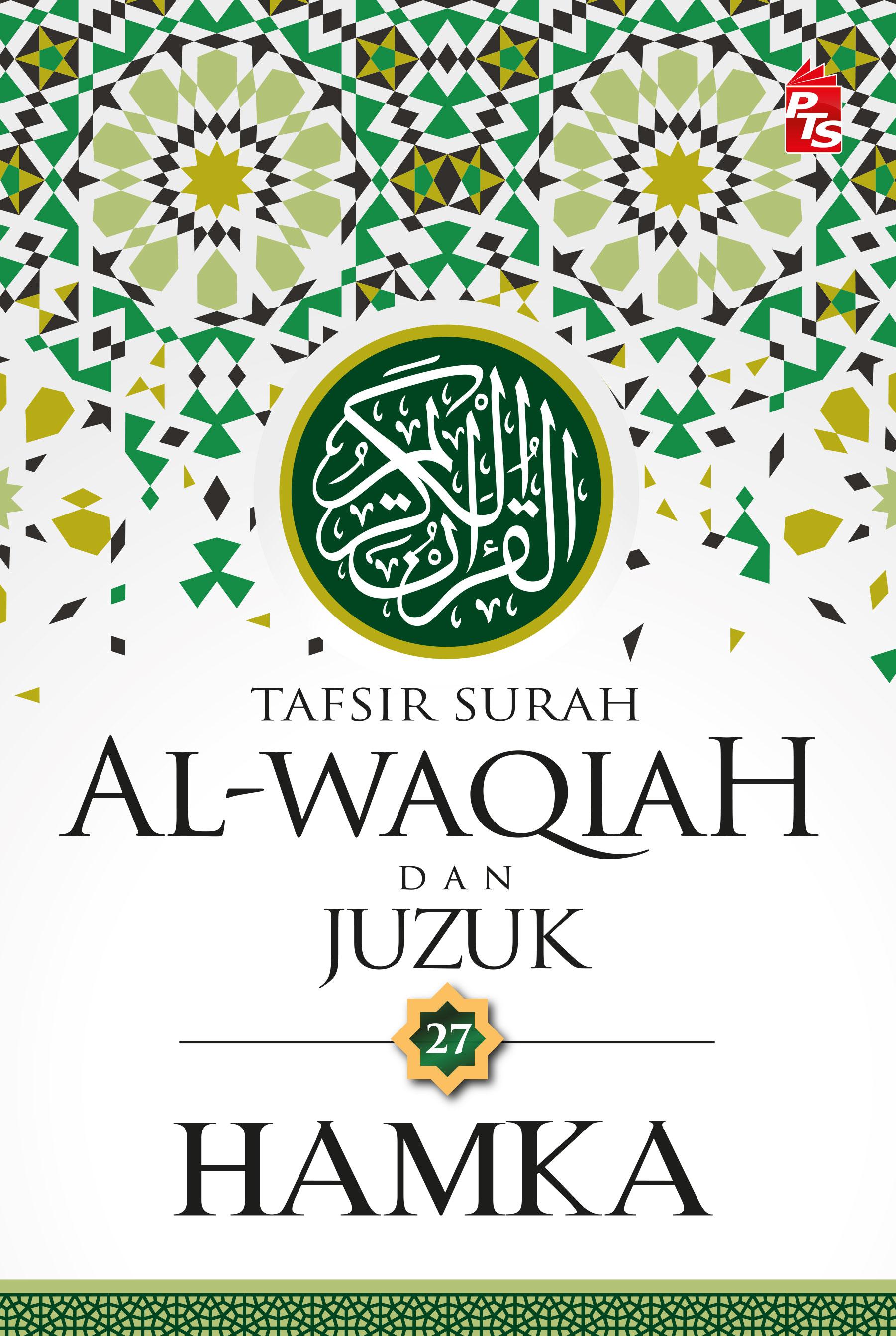 Tafsir Surah Al-Waqiah dan Juzuk 27 - HAMKA