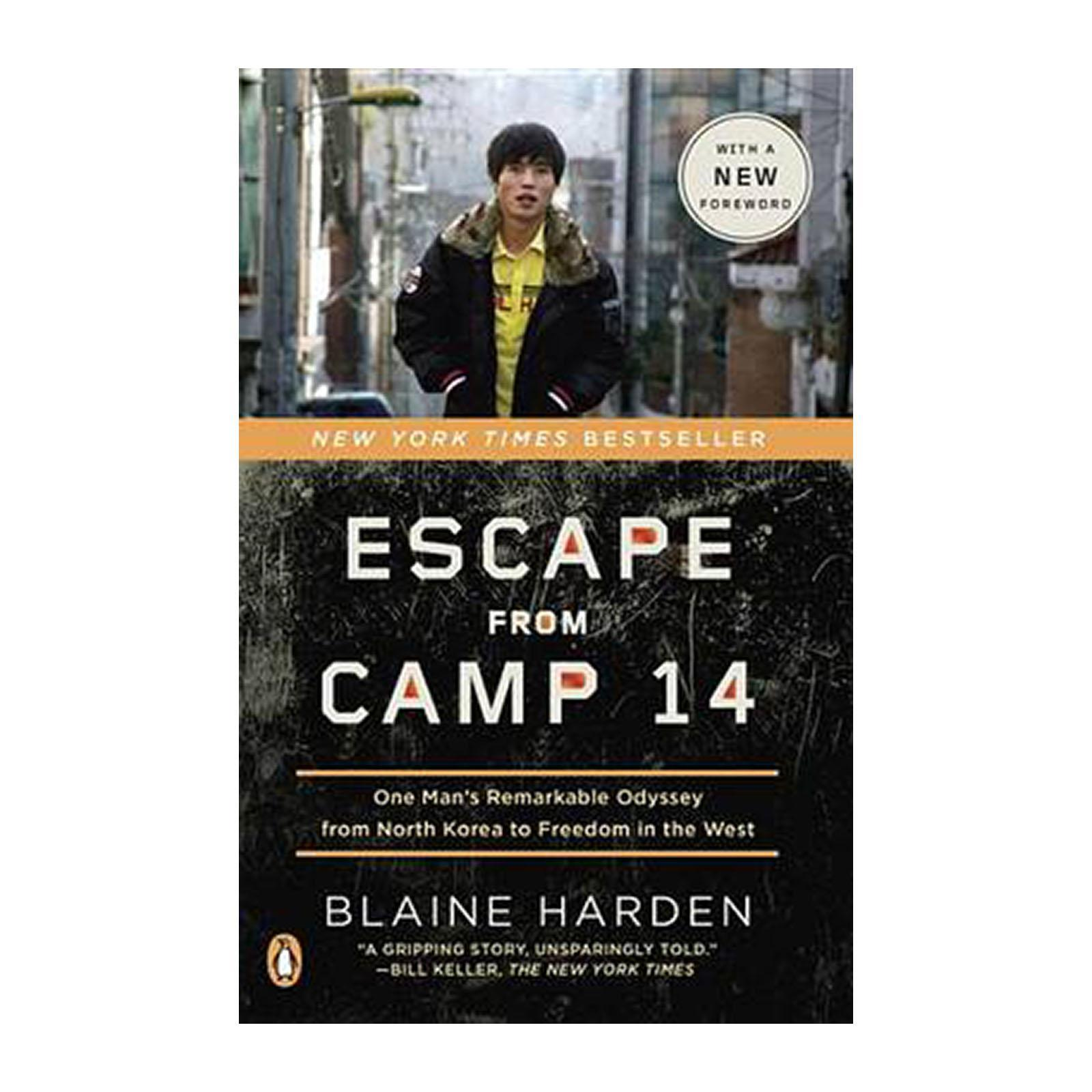 Escape From Camp 14: One Mans Remarkable Odyssey From North Korea To Freedom In The West (Paperback)