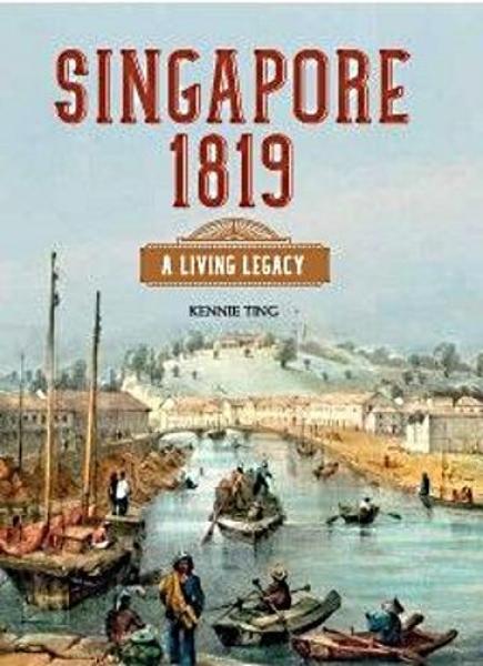 Singapore 1819: A Living Legacy