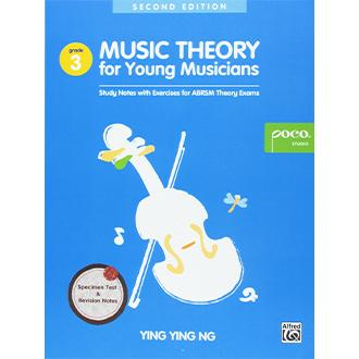 Music Theory for Young Musicians - Grade 3 - Study Notes with Exercises for ABRSM Theory Exams - Ying Ying Ng
