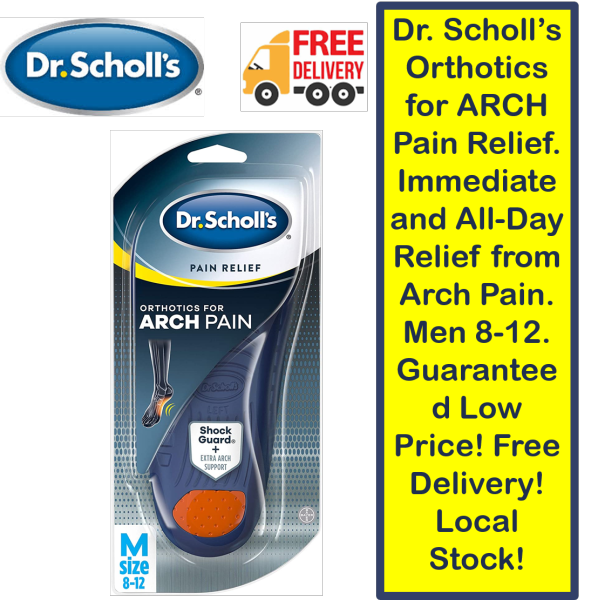 Buy Dr. Scholl's Orthotics for ARCH Pain Relief. Immediate and All-Day Relief from Arch Pain. Men 8-12. Guaranteed Low Price! Free Delivery! Local Stock! Singapore