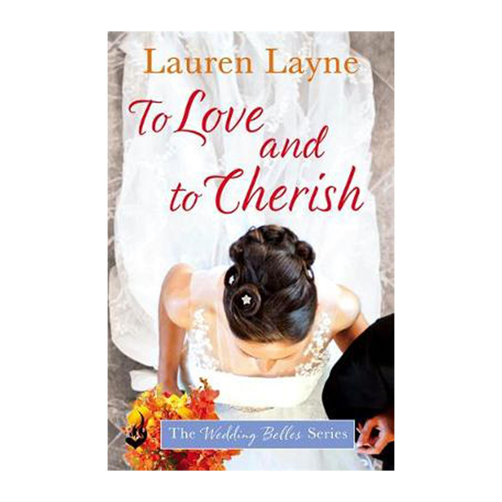 To Love And To Cherish: The Wedding Belles Book 3 (Paperback)