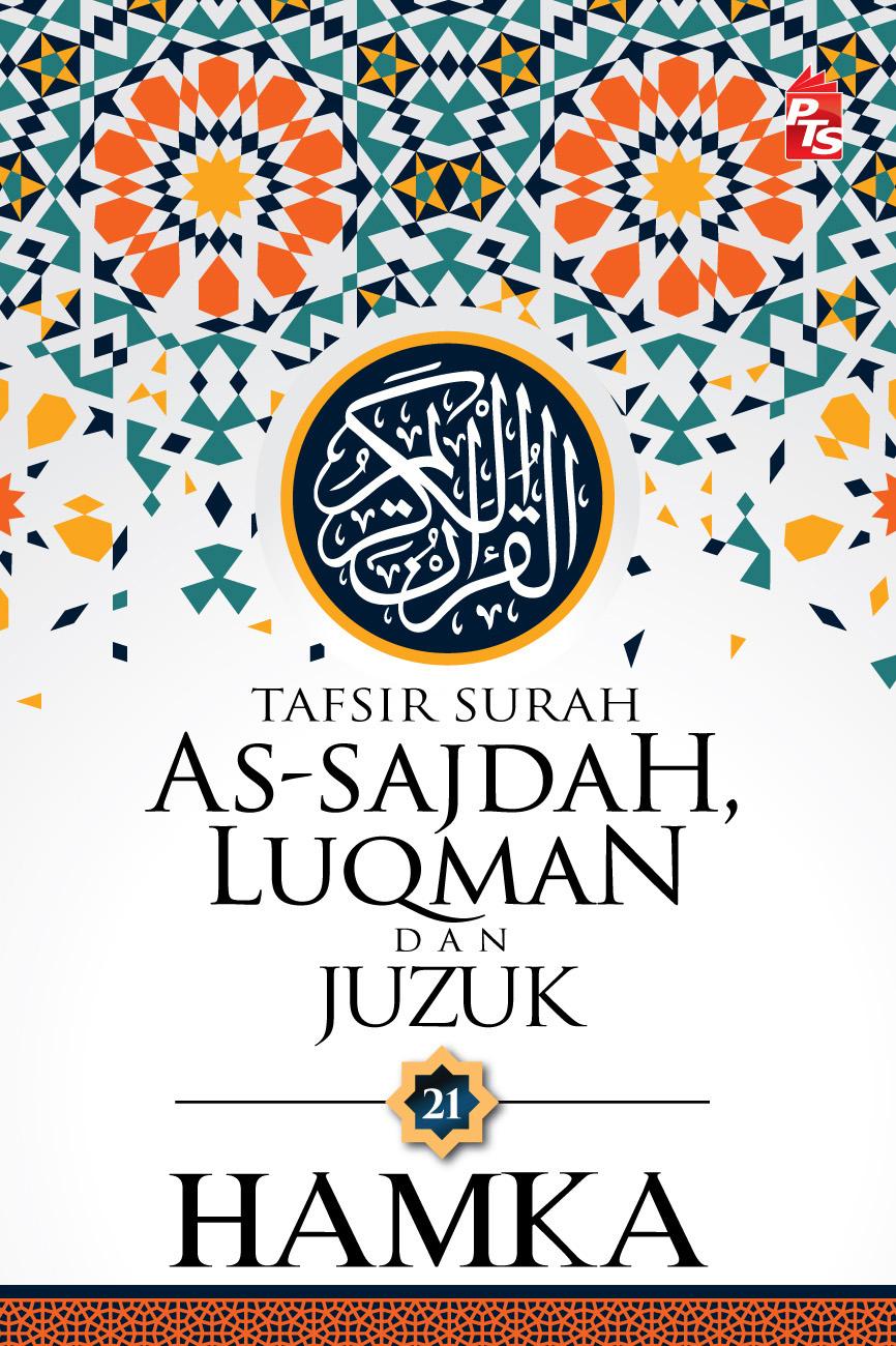 alquran Tafsir Surah As-Sajdah, Luqman dan Juzuk 21-Hamka