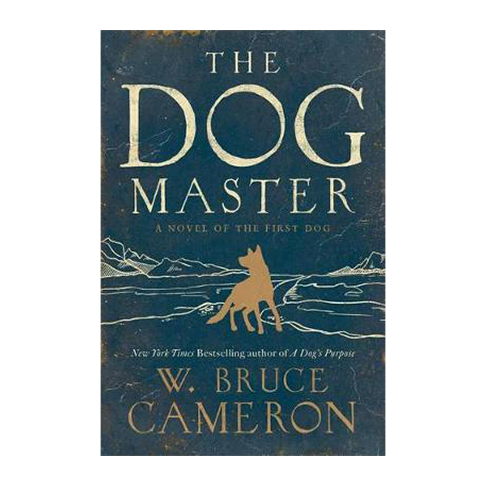 The Dog Master: A Novel Of The First Dog (Paperback)