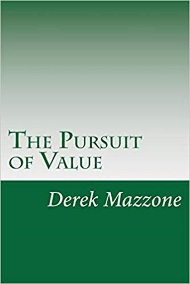 The Pursuit of Value: A Philosophy of Loss and Equanimity