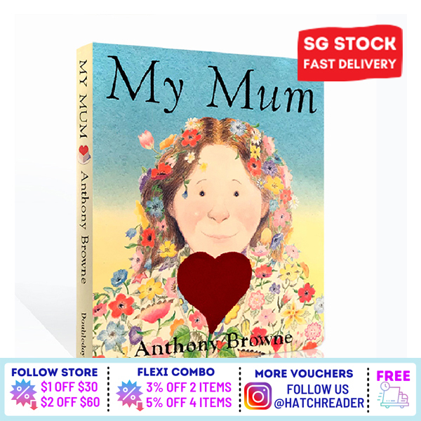 [SG Stock] My Mum by Anthony Browne English Story book for children child kids baby 0 1 2 3 4 5 6 years old learning sensory play flash card picture