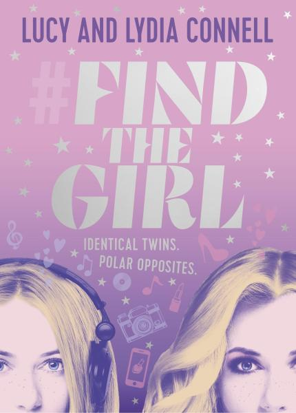 Find The Girl by Lucy Connel and Lydia Connell