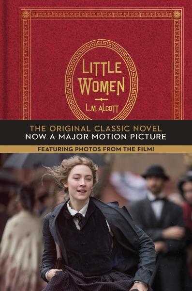 Little Women: The Original Classic Novel (Tie-in) by Louisa May Alcott