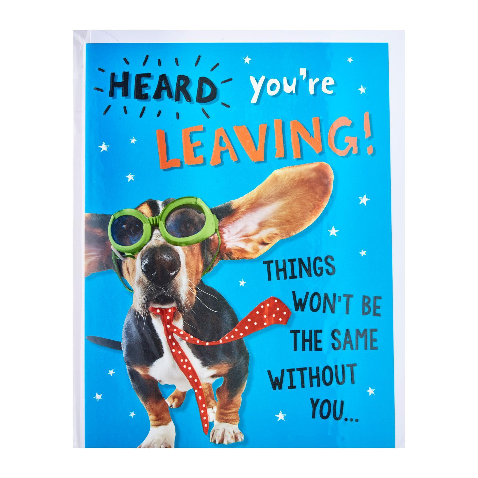 Pink Chilli Designs Farewell Card - Heard You're Leaving! Things Won't Be The Same Without You...