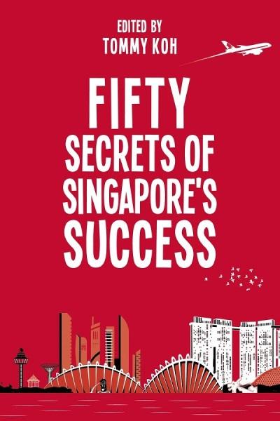 Fifty Secrets Of Singapore's Success / English Non Fiction Books / (9789814827751)