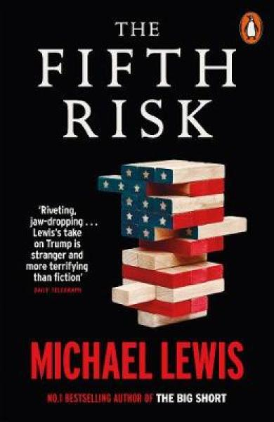 The Fifth Risk: Undoing Democracy PAPERBACK (9780141991429)