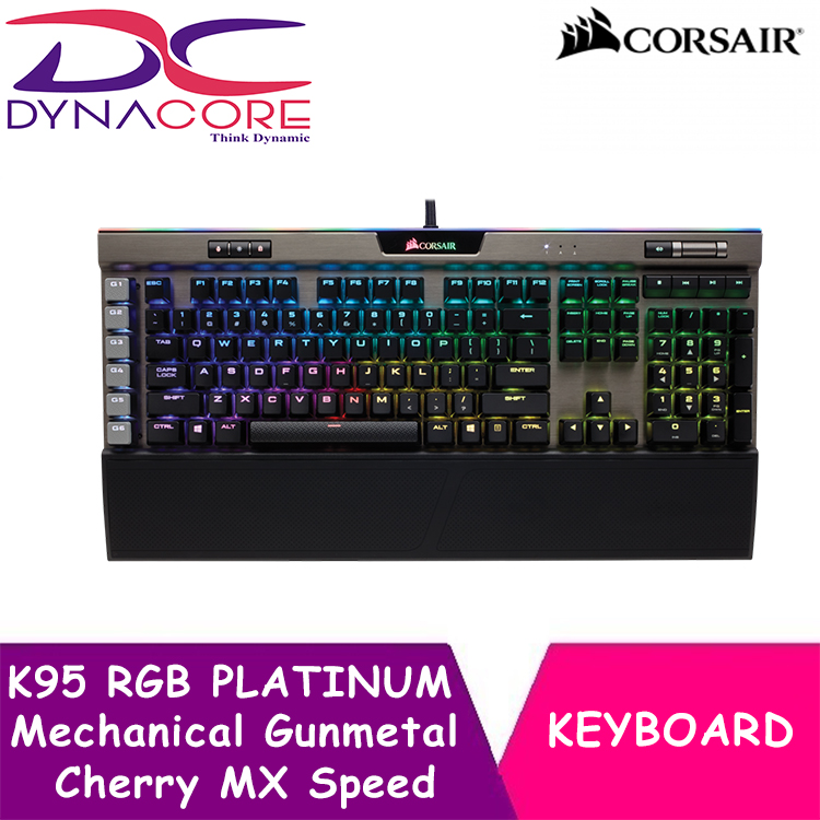 DYNACORE - CORSAIR K95 RGB PLATINUM Mechanical Gaming Keyboard — Cherry MX Speed — Gunmetal Singapore